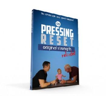 Pressing RESET- Original Strength Reloaded