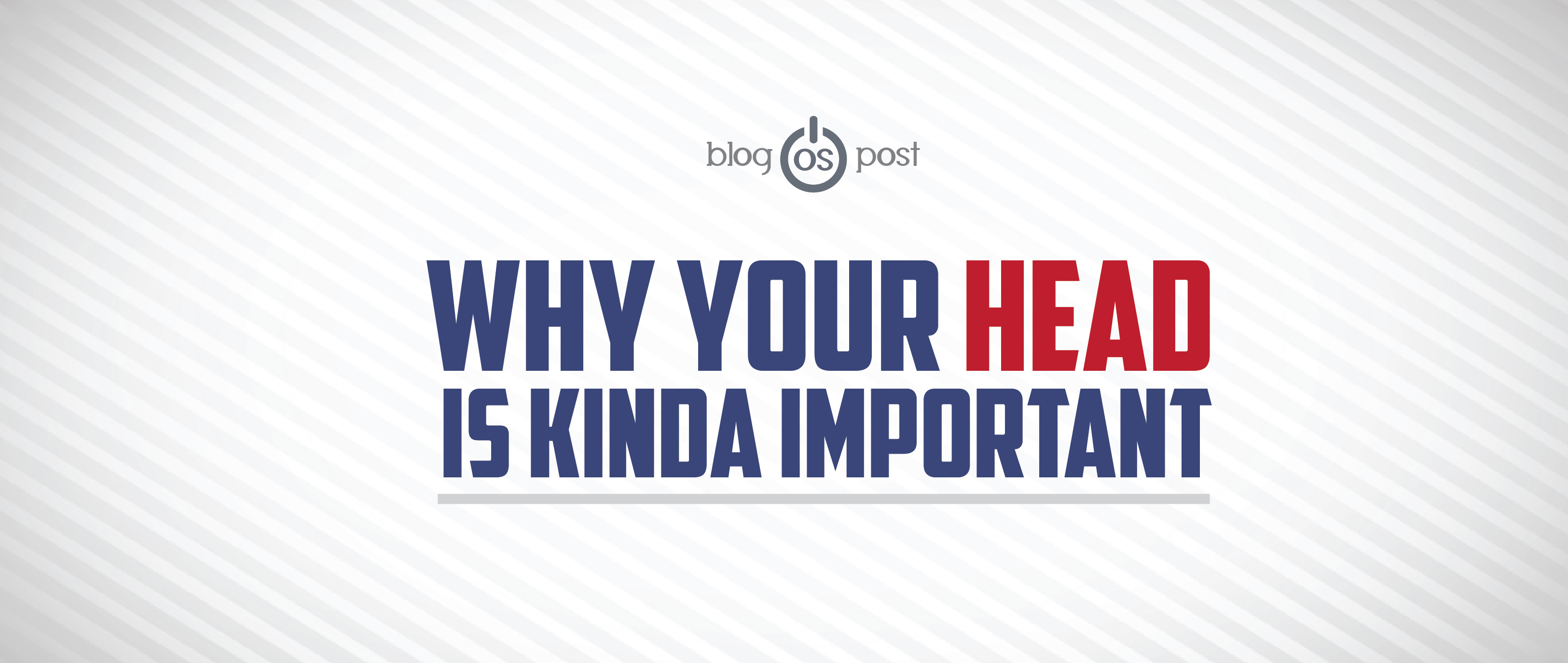 Why Your Head Is Kinda Important | Original Strength