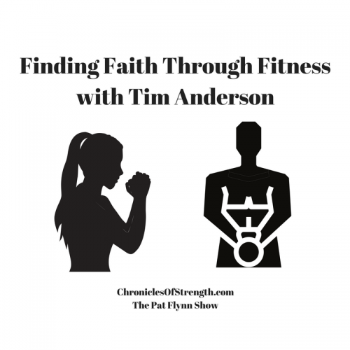 The Pat Flynn Show Podcast – Finding Faith Through Fitness with Tim Anderson