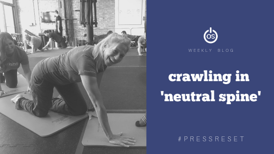 """Crawling in """"Neutral Spine"""""""